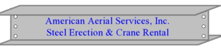 American Aerial Services, Inc. Steel Erection & Crane Rental Portland Maine