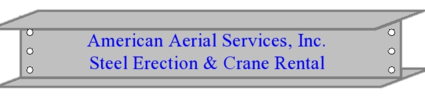 American Aerial Services Steel Erection Crane Rental Portland Maine